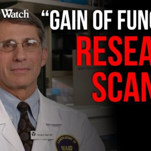 """Fauci Caught Up in """"Gain of Function"""" Research Scandal"""