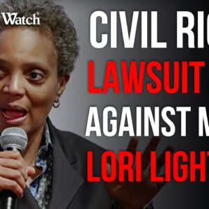 """""""Racist Abuse of Power"""" by Chicago Mayor Lori Lightfoot -- Judicial Watch Sues!"""