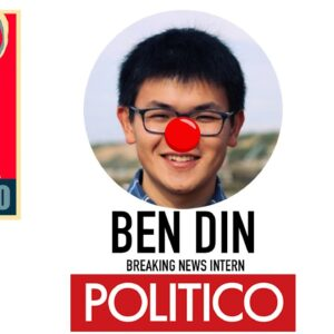 RETRACTION #340: Politico's 'Breaking News' INTERN Benjamin Din Inducted to Veritas' Wall of Shame