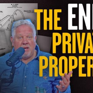 Is THIS How Marxists Will Destroy Private Property in America? | The Glenn Beck Program