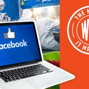 FACEBOOK BACKTRACKS: Now Lets Users Say COVID Was Man-Made | The News & Why It Matters | Ep 789