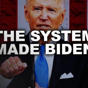 Steve Deace: The System Made Biden