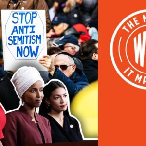 TOO LATE! Squad Says STOP Anti-Semitism after Jewish Attacks | The News & Why It Matters | Ep 786