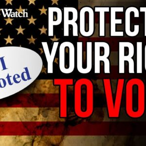 WATCH: Judicial Watch LEADS the Fight against Voter Fraud -- For the Integrity of YOUR Vote!