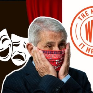 POLITICAL THEATER? Vaxxed Fauci Admits He Wore Mask for Show | The News & Why It Matters | Ep 782