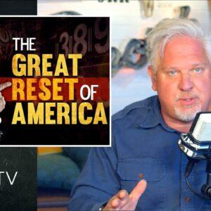 Biden's Hostile Takeover: The Great Reset of America | Glenn TV | Ep. 116