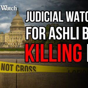 Judicial Watch SUES for Ashli Babbitt Killing Info