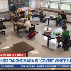 """Schoolkids Taught """"MAGA"""" is White Supremacy!"""