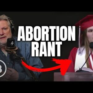 Valedictorian Goes VIRAL for Ranting About Abortion | Pat Gray Unleashed