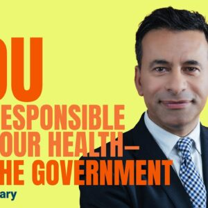 YOU Are Responsible For Your Health, Not The Government