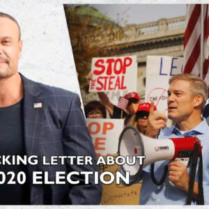 Ep. 1561 A Shocking Letter Surfaces About The 2020 Election - The Dan Bongino Show®