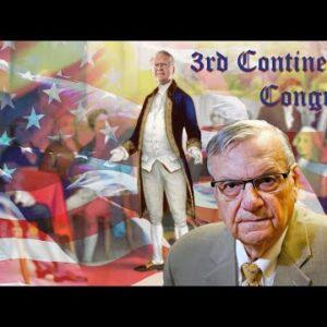 3rd Continental Congress – Keynote Speaker Sheriff Joe Arpaio