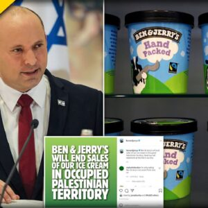 Israel Takes Action after 'Ben & Jerry's' Ice Cream Stops Selling Product in the Country