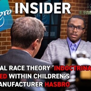 Insider Leaks Critical Race Theory 'Indoctrination' Within Children's Toy Manufacturer Hasbro