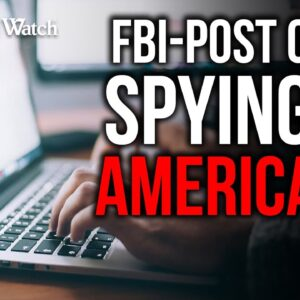 Did Biden Admin Weaponize FBI, Postal Service to Spy on Americans?