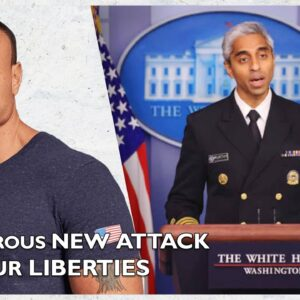 Ep. 1564 A Dangerous New Attack On Your Liberties - The Dan Bongino Show®