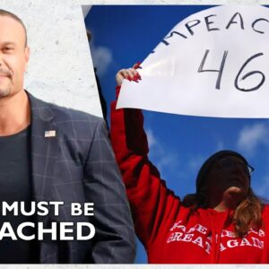 Ep. 1570 Biden Must Be Impeached - The Dan Bongino Show®