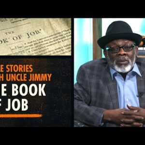 """Bible Stories With Uncle Jimmy: Did Job Really Call Out His """"Foolish"""" Wife?"""