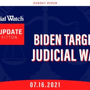 Biden Targeting Judicial Watch? Judicial Watch Goes to Capitol Hill to Protect Clean Elections