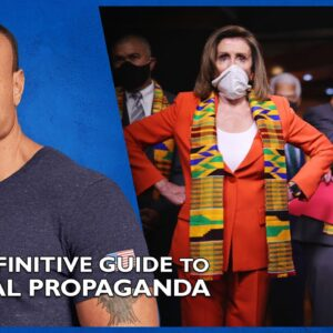 Ep. 1571 The Definitive Guide To Liberal Propaganda - The Dan Bongino Show®