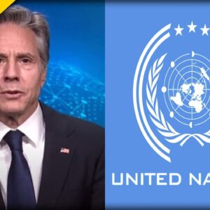 Biden's Secretary of State Just gave the United Nations a New Task the Left will LOVE