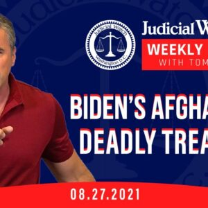 Biden's Afghanistan Deadly Treachery, Clean Election Lawsuit Court Victory, Fauci/Bill Gates-China