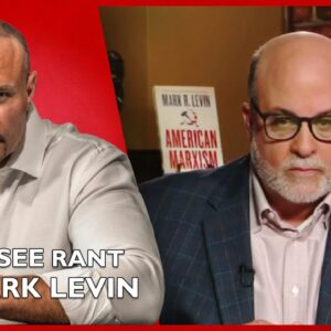 Ep. 1578 A Must-See Rant By Mark Levin - The Dan Bongino Show®