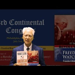 """KLAYMAN'S """"IT TAKES A REVOLUTION!""""  OFFERS REAL ACTION PLAN TO MARK LEVIN!"""