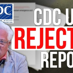 EXPOSED: CDC Loses More Credibility Thanks to REJECTED Report | The Glenn Beck Program