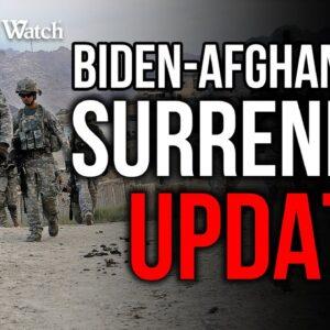 UPDATE: Biden's Afghanistan SURRENDER Under INVESTIGATION