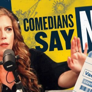 Comedians Take a Stand Against Mandates | You Are Here
