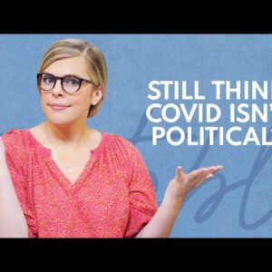 The Pandemic Isn't Even About COVID Anymore | Relatable with Allie Beth Stuckey