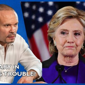 Ep. 1607 Is Hillary In Serious Trouble? Or Is This Another Headfake? - The Dan Bongino Show®