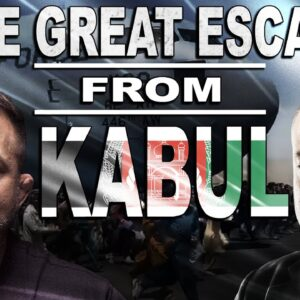 The Great Escape from Kabul | LevinTV