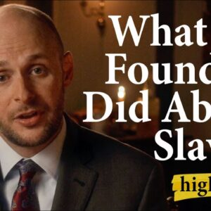 What the Founders Did About Slavery | Highlights Ep.31