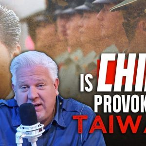 Would the US, Biden Help if China Actually Invades Taiwan?   The Glenn Beck Program
