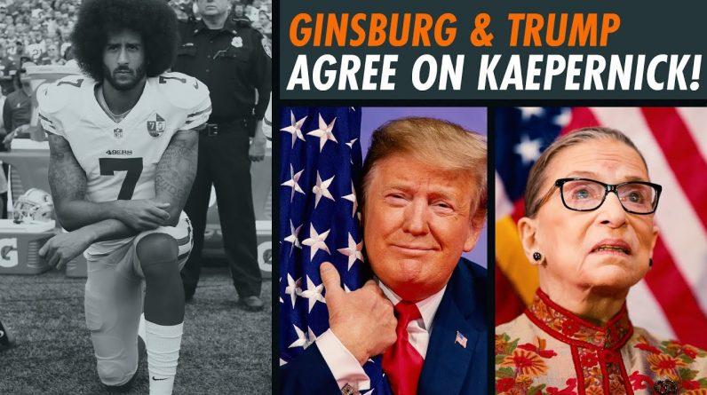 RBG SLAMMED Kaepernick...Just Like Trump Did! | Fearless with Jason Whitlock