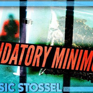 Classic Stossel: Mandatory Minimums