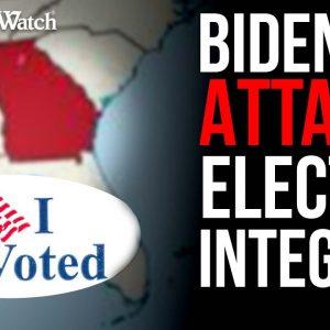 COLLUSION? Biden DOJ and Left Attack Honest Elections
