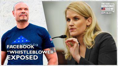 "Ep. 1621 The Facebook ""Whistleblower"" Exposed! - The Dan Bongino Show®"