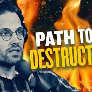 Path to Destruction: How 2020 Exposed the Roadmap to Our Doom | You Are Here