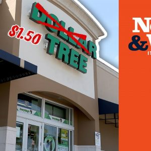 JUST THE BEGINNING? Dollar Tree INCREASES Prices as Costs Rise | The News & Why It Matters | Ep 875