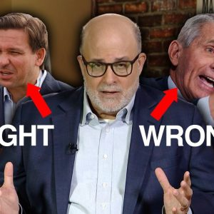 Mark Levin: DeSantis Was RIGHT and Fauci Was WRONG